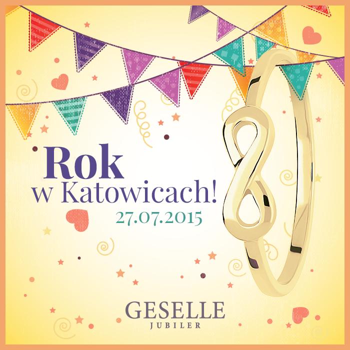 Pierwsza rocznica salonu GESELLE Jubiler w Katowicach!